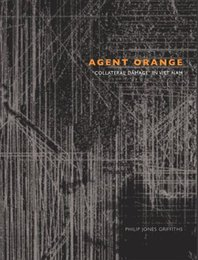 Agent Orange: 'Collateral Damage' in Vietnam