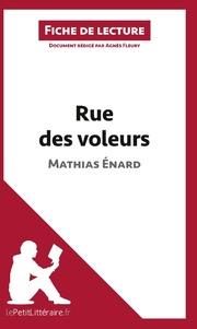 Analyse : Rue des voleurs de Mathias Énard (analyse complète de l'oeuvre et résumé)