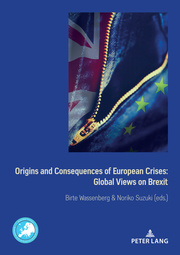Origins and Consequences of European Crises: Global Views on Brexit