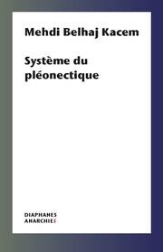 Système du pléonectique