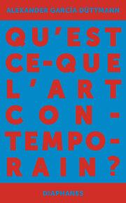 Qu'est-ce que l'art contemporain?