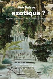 Une Suisse exotique ?