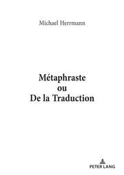 Métaphraste ou De la traduction