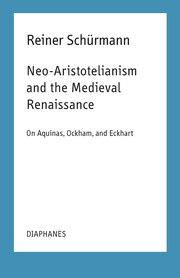 Neo-Aristotelianism and the Medieval Renaissance