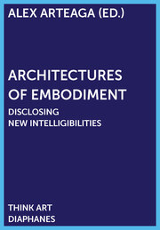 Architectures of Embodiment