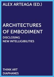 Architectures of Embodiment