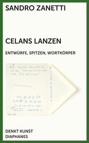 Celans Lanzen