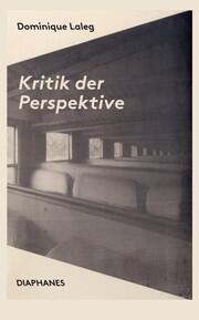 Kritik der Perspektive