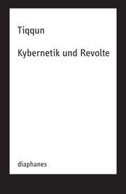 Kybernetik und Revolte