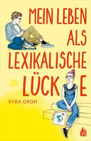 Mein Leben als lexikalische Lücke - Cover