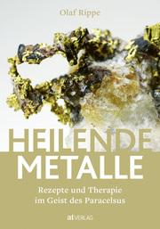 Heilende Metalle