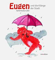Eugen tanzt zu den Klängen der Stadt