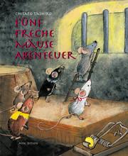 Fünf Freche Mäuse Abenteuer