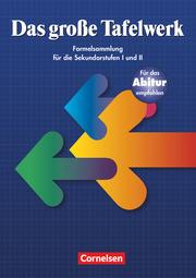 Das große Tafelwerk - Formelsammlung für die Sekundarstufen I und II - Östliche Bundesländer und Berlin - Cover