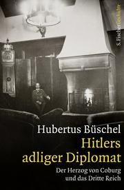 Hitlers adliger Diplomat