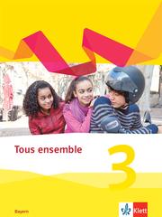 Tous ensemble 3. Ausgabe Bayern - Cover