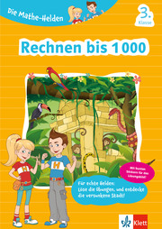 Die Mathe-Helden Rechnen bis 1000 3. Klasse - Cover
