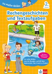 Die Mathe-Helden Rechengeschichten und Textaufgaben 2. Klasse - Cover