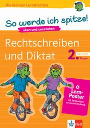 Klett So werde ich spitze! Deutsch, Rechtschreiben und Diktat 2. Klasse - Cover