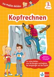 Klett Die Mathe-Helden Kopfrechnen 3. Klasse - Cover