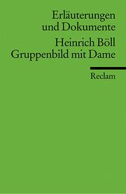 Heinrich Böll, Gruppenbild mit Dame