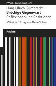 Brüchige Gegenwart. Reflexionen und Reaktionen - Cover