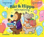 Bär & Hippo feiern Geburtstag