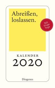 Abreißen, loslassen 2020