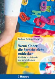Wenn Kinder die Sprache nicht entdecken - Cover