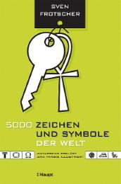 5000 Zeichen und Symbole der Welt umfassend erklärt und farbig illustriert - Cover