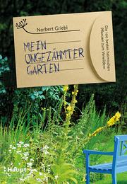Mein ungezähmter Garten - Cover