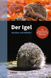 Der Igel - Nachbar und Wildtier - Cover