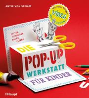 Die Pop-up-Werkstatt für Kinder - Cover