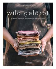 wild gefärbt - Cover