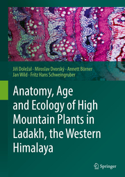 Anatomy, Age and Ecology of High Mountain Plants in Ladakh, the Western Himalaya