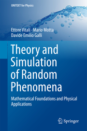Theory and Simulation of Random Phenomena