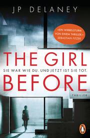 The Girl Before - Sie war wie du. Und jetzt ist sie tot. - Cover