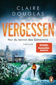 VERGESSEN - Nur du kennst das Geheimnis - Cover