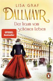 Dallmayr. Der Traum vom schönen Leben