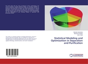 Statistical Modeling and Optimization in Separation and Purification
