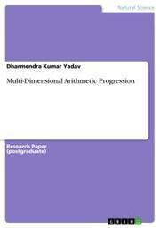 Multi-Dimensional Arithmetic Progression
