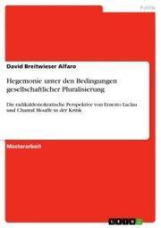 Hegemonie unter den Bedingungen gesellschaftlicher Pluralisierung