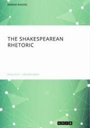 The Shakespearean Rhetoric