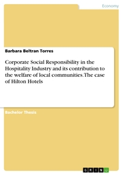 Corporate Social Responsibility in the Hospitality Industry and its contribution to the welfare of local communities. The case of Hilton Hotels - Cover