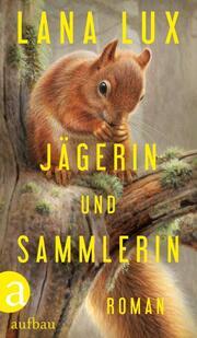 Jägerin und Sammlerin - Cover