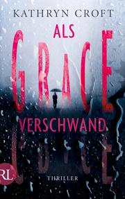 Als Grace verschwand