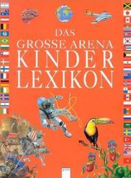 Das große Arena Kinderlexikon