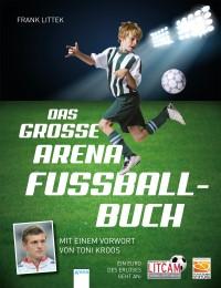Das große Arena Fußballbuch