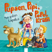 Pupsen, Pipi, Popelkram. Mein spaßiges Körperbuch - Cover