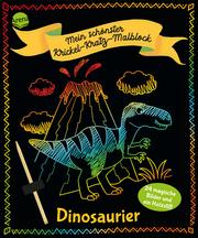 Mein schönster Krickel-Kratz-Malblock. Dinosaurier